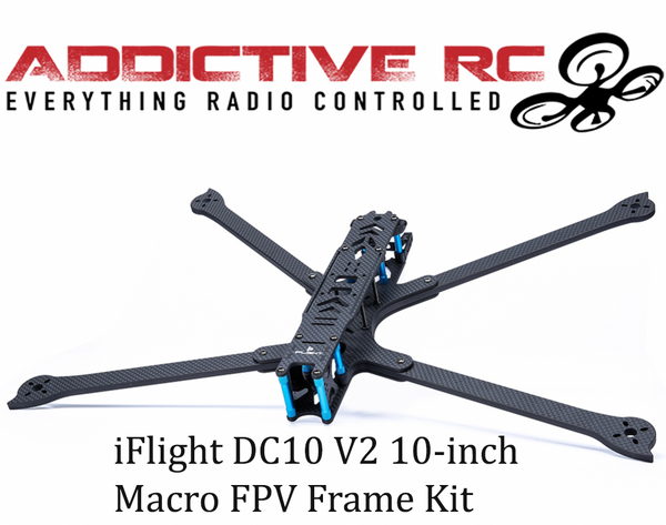 iFlight DC10 V2 10 inch Macro FPV Frame Kit 7.5mm Arms Frame Kit