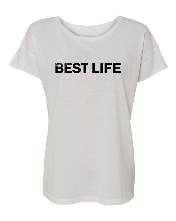 Live Your Best Life <br /> ALTERNATIVE WOMEN'S ROCKER TEE <br />relaxed fit - humanKIND shop with a purpose
