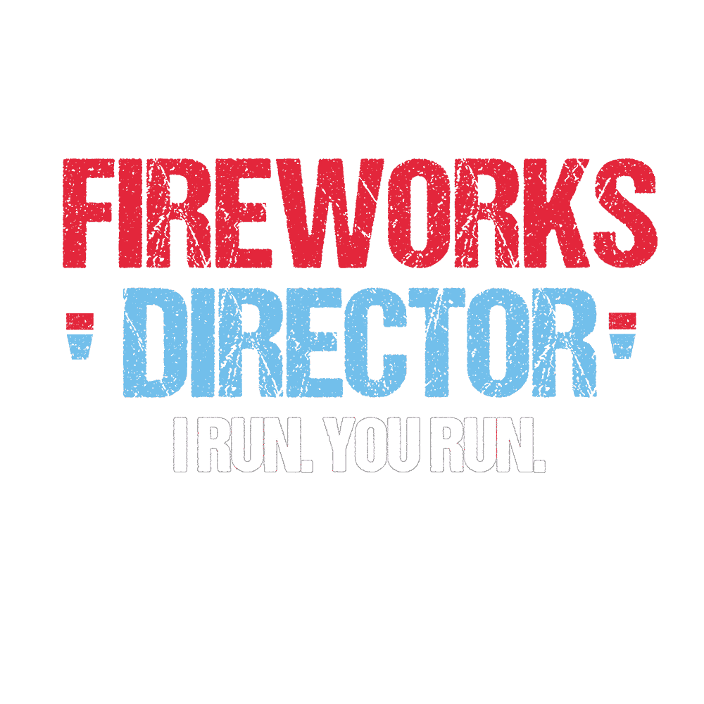 4th OF JULY- FIREWORKS DIRECTOR