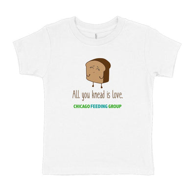 ALL YOU KNEAD IS LOVE  CHICAGO FEEDING GROUP <br />TODDLER TEE