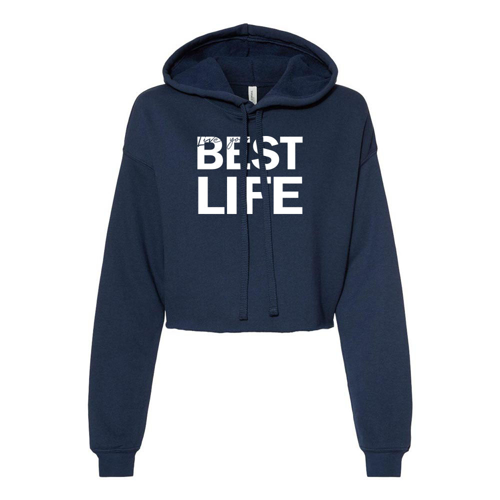 BEST LIFE <br/> cropped fleece hoodie <br /> classic fit
