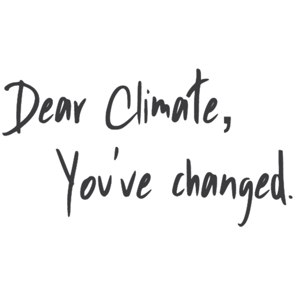 DEAR CLIMATE, YOU'VE CHANGED - humanKIND shop with a purpose