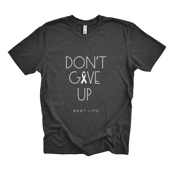 DON'T GIVE UP - WHITE RIBBON - LUNG CANCER AWARENESS TEE