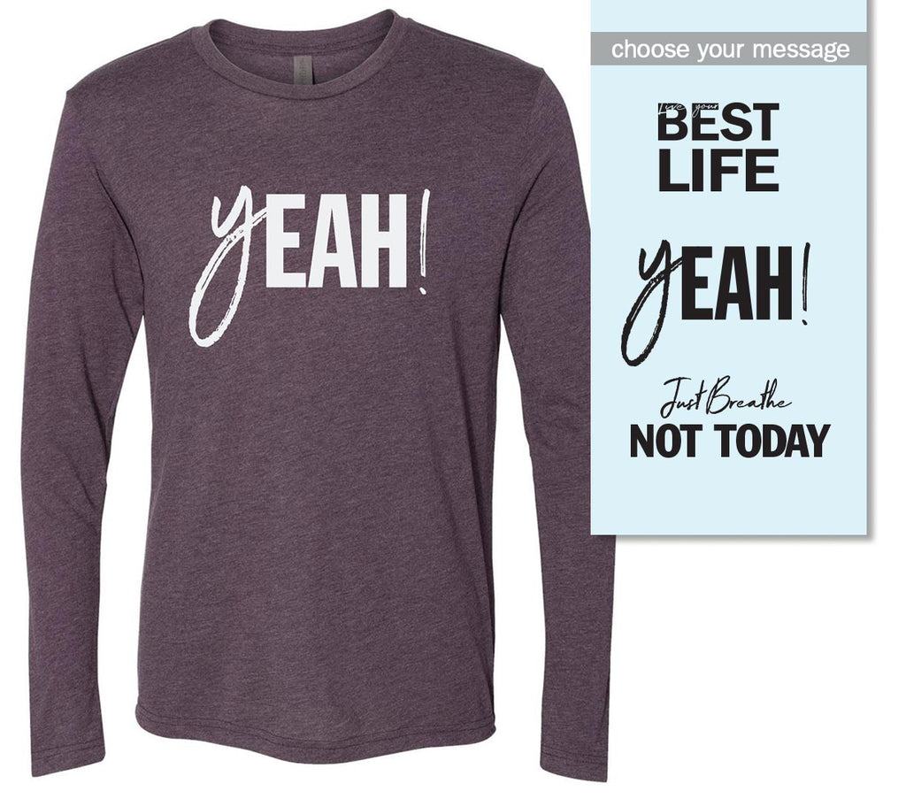 yEAHbestlife <br />unisex triblend long sleeve - humanKIND shop with a purpose