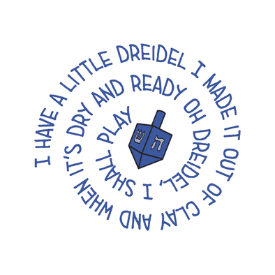 HANUKKAH- I HAVE A LITTLE DREIDEL