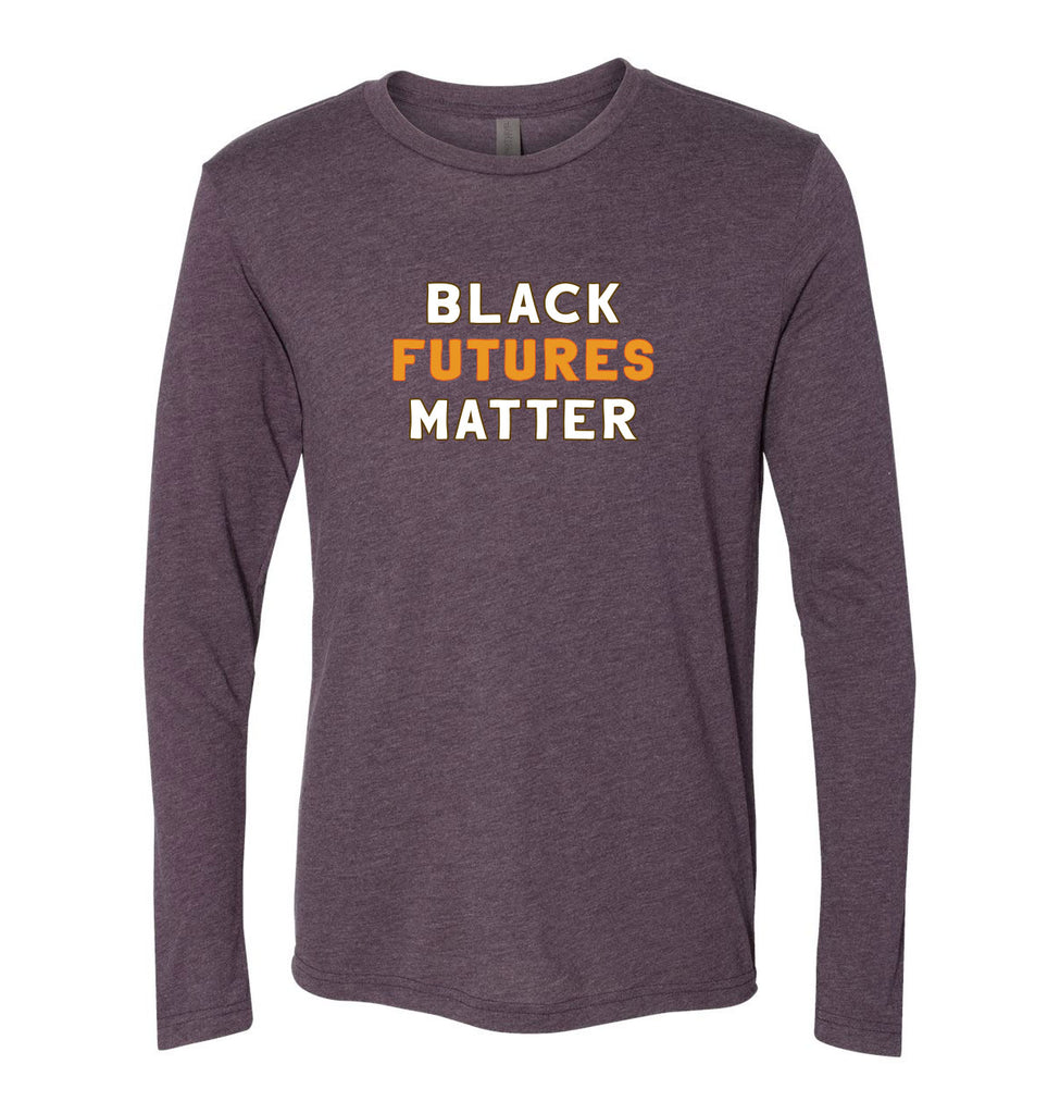 BLACK FUTURES MATTER NEXT LEVEL UNISEX TRIBLEND LONG SLEEVE <br />classic fit - humanKIND shop with a purpose
