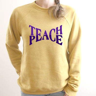 TEACH PEACE <BR />UNISEX SWEATSHIRT<br /> Bella + Canvas <br /> classic fit