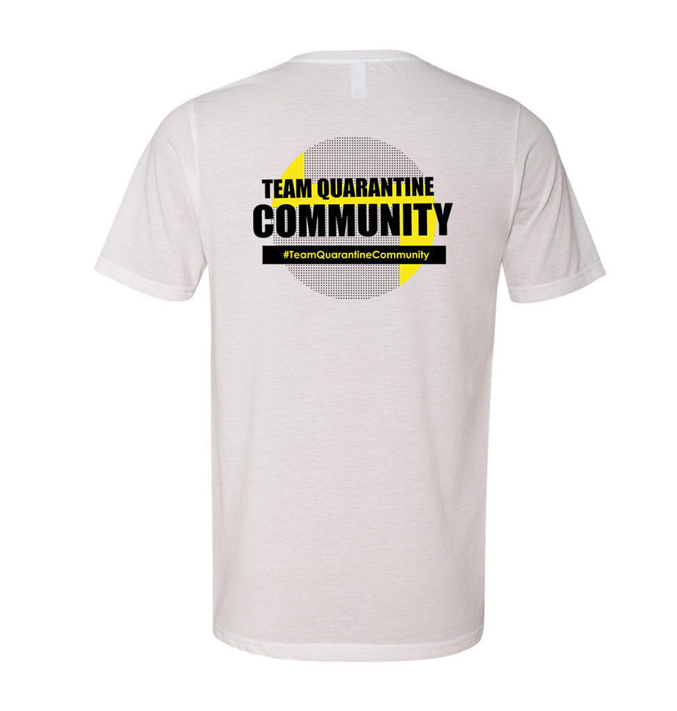TEAM QUARANTINE COMMUNITY <br />unisex short sleeve <br />next level - humanKIND shop with a purpose