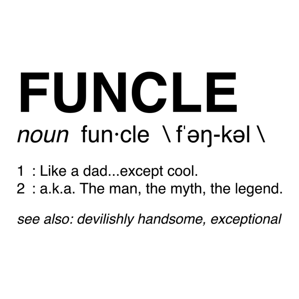 UNCLE- FUNCLE- FUN UNCLE DEFINITION