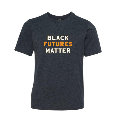 BLACK FUTURES MATTER <BR />YOUTH TRIBLEND TEE  <br/>classic fit - humanKIND shop with a purpose