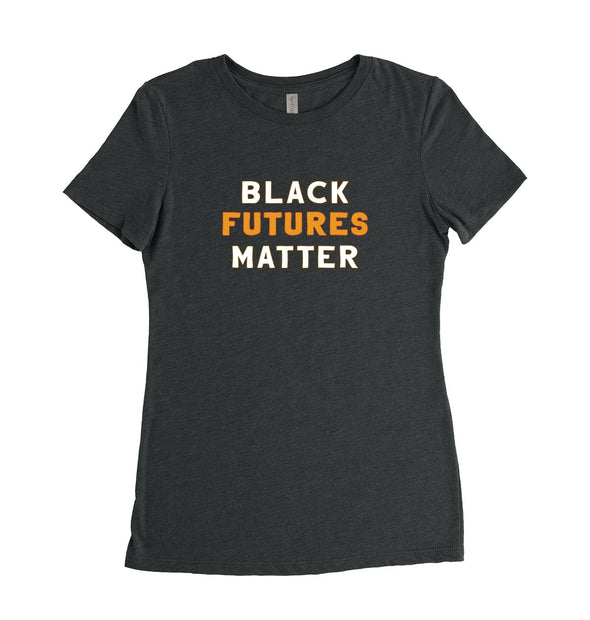 BLACK FUTURES MATTER<br />  NEXT LEVEL WOMEN'S TRIBLEND TEE <br />slim fit - humanKIND shop with a purpose
