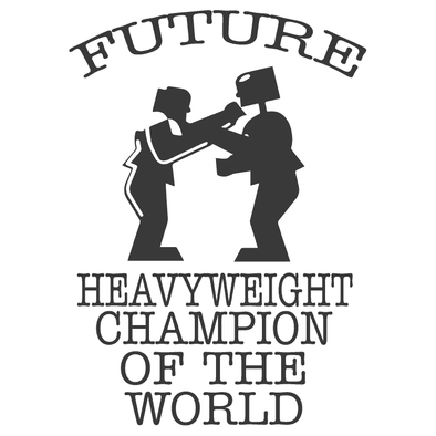 FUTURE HEAVYWEIGHT CHAMPION OF THE WORLD - humanKIND shop with a purpose