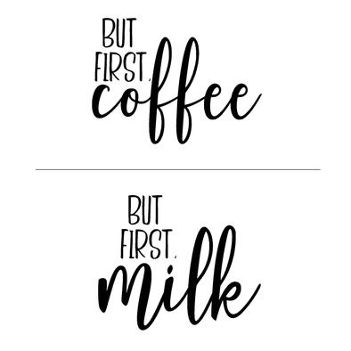 But First Coffee/But First Milk - humanKIND shop with a purpose