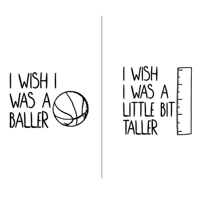 Groups I Wish I Was A Baller/I Wish I Was A Little Bit Taller - humanKIND shop with a purpose