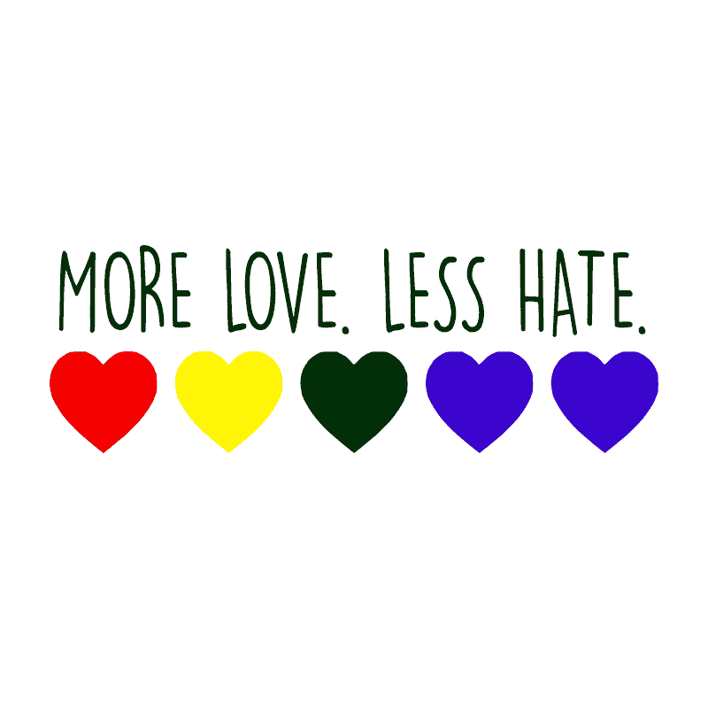 DESIGN: MORE LOVE LESS HATE