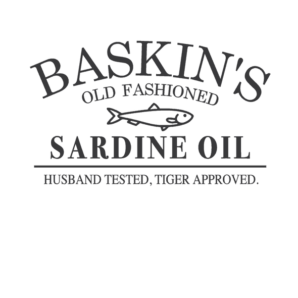 DESIGN: TIGER KING BASKIN'S SARDINE OIL