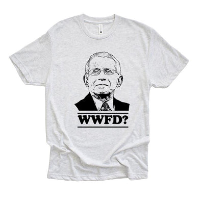 WHAT WOULD FAUCI DO? <br />NEXT LEVEL<br /> unisex triblend tee - humanKIND shop with a purpose