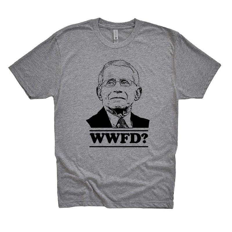 WHAT WOULD FAUCI DO? <br />unisex triblend tee