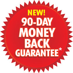 90-Day Money Back Guarantee*
