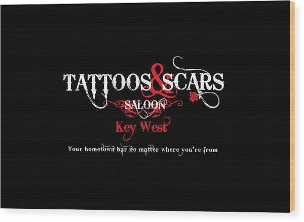 Tattoos & Scars Sign - Wood Print