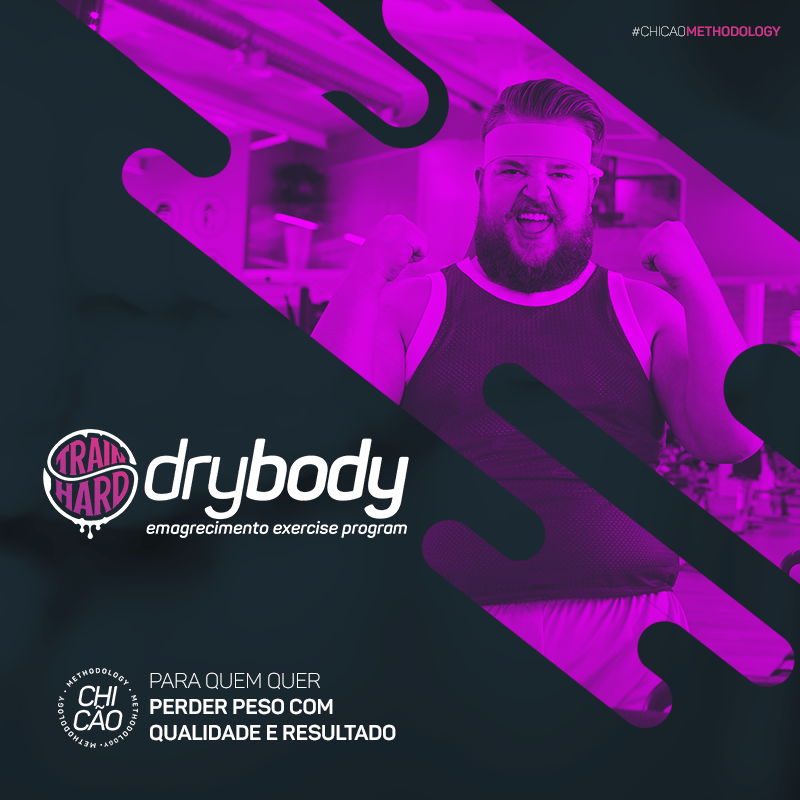 DryBODY METHODOLOGY - EMAGRECIMENTO - Chicão Consultoria