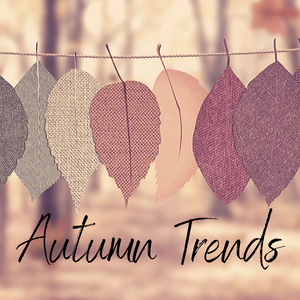 What are the key trends for Autumn/Winter 2019?