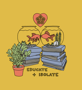 Educate and Isolate