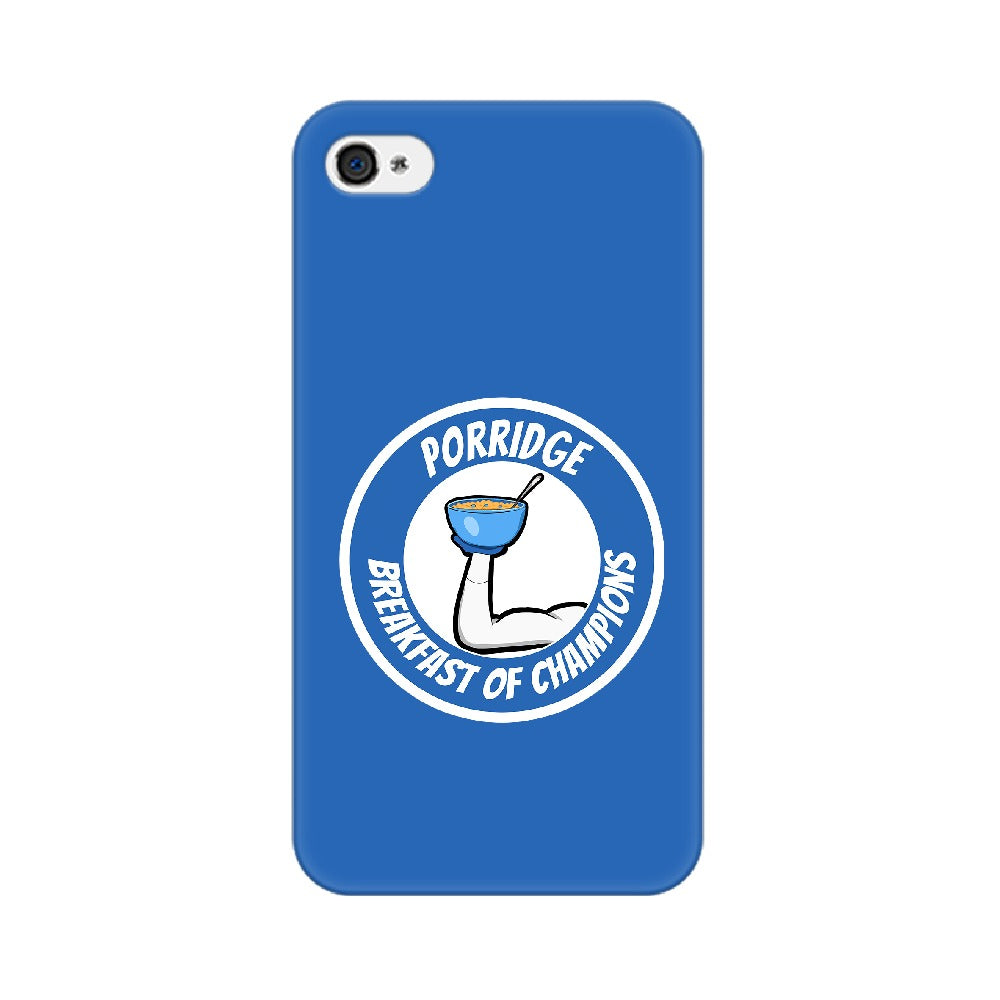 Porride : Breakfast of Champions Phone Case