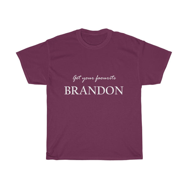 """Get your favourite Brandon"""