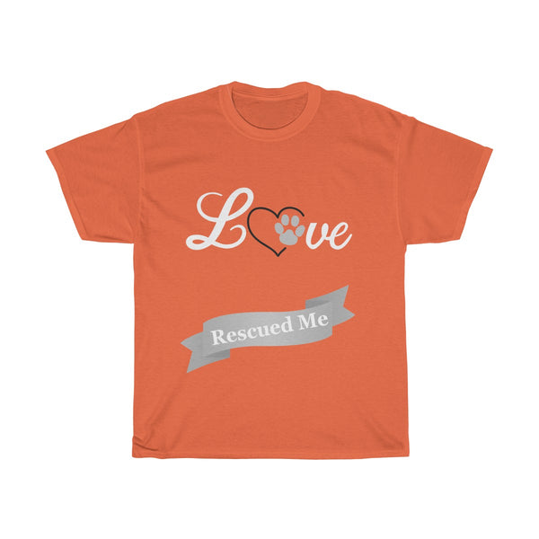 """Love Rescued Me"" - Tshirt"