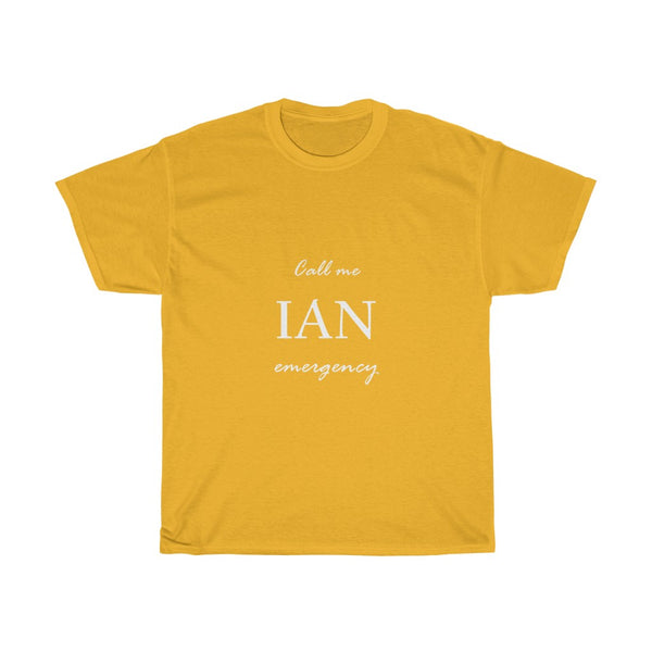 """Call me Ian emergency"""
