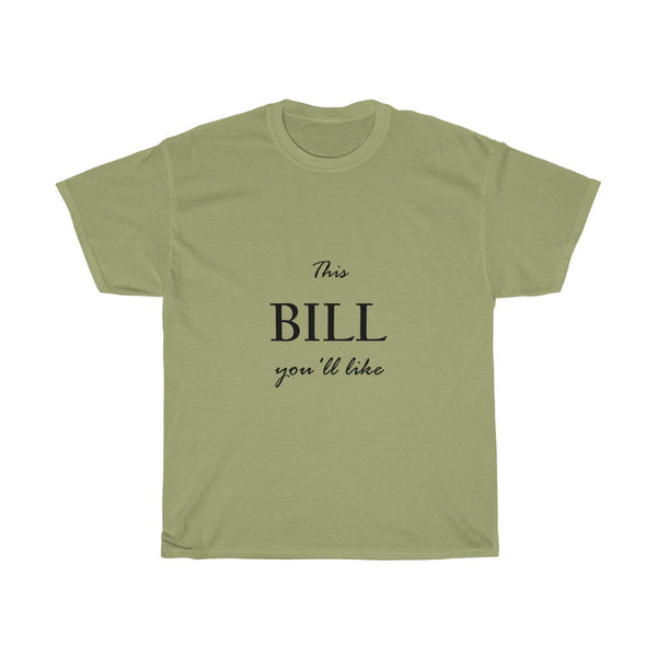 """This Bill you'll like"""