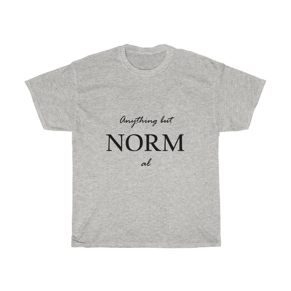 """Anything but Norm al"""
