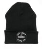 YOU CAN'T SMOKE WITH US BLACK BEANIE