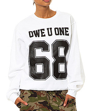 OWE U ONE 68 SWEATSHIRT