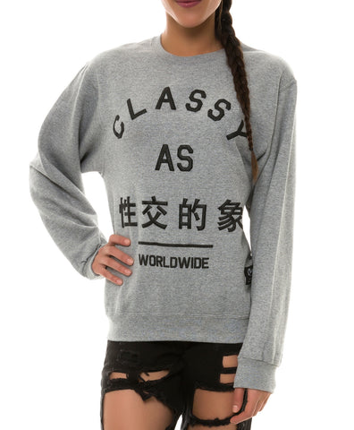 CLASSY AS #### WORLDWIDE SWEATSHIRT HEATHER GREY