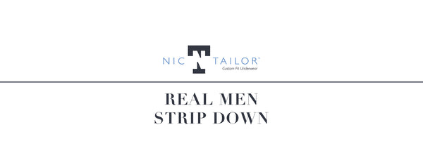 REAL MEN STRIP DOWN