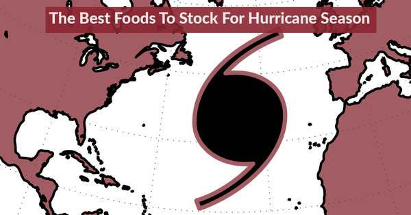 Best Foods For Hurricane Season