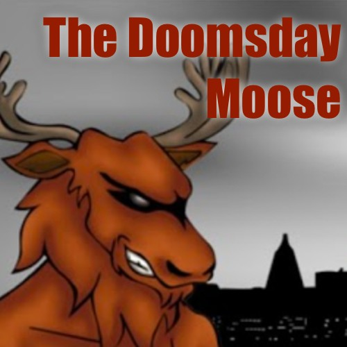 Doomsday Moose