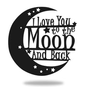 I Love You to the Moon & Back Sign Metal Art Global 18 Matte Black