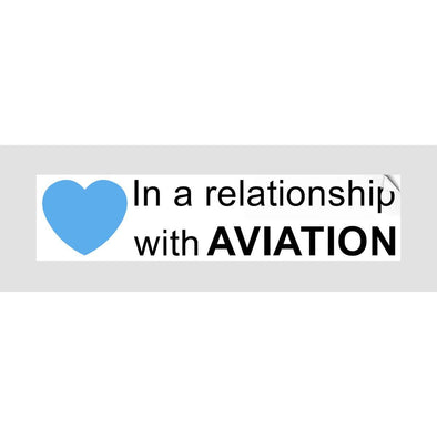 IN A RELATIONSHIP WITH AVIATION Sticker