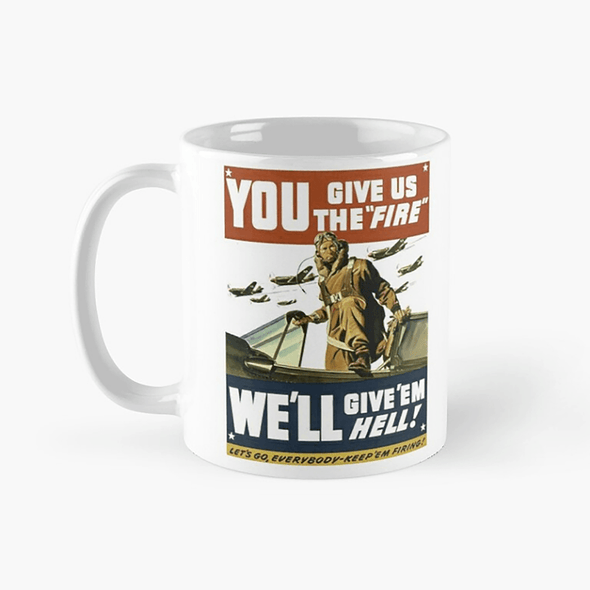 GIVE US THE FIRE Mug