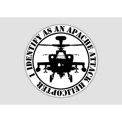 I IDENTIFY AS AN APACHE HELICOPTER Sticker