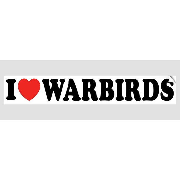 I LOVE WARBIRDS Sticker