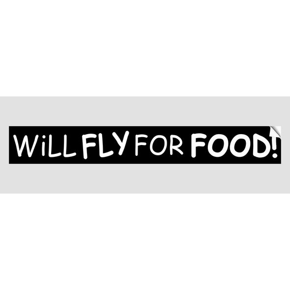 WILL FLY FOR FOOD Sticker