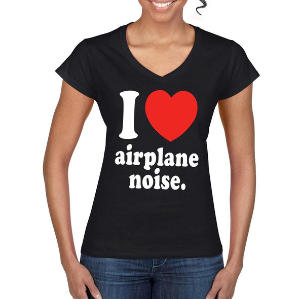 Woman's I LOVE Aeroplane Noise V-Neck T-Shirt