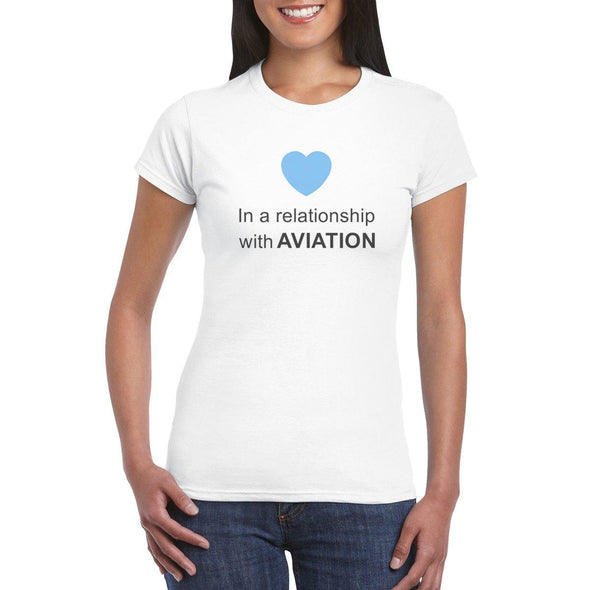 IN A RELATIONSHIP WITH AVIATION Women's T-shirt