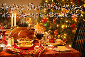 Rock the Holidays with Glycogen Depletion Training