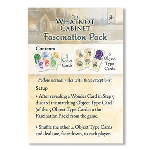 The Whatnot Cabinet: Fascination Pack Mini-Expansion