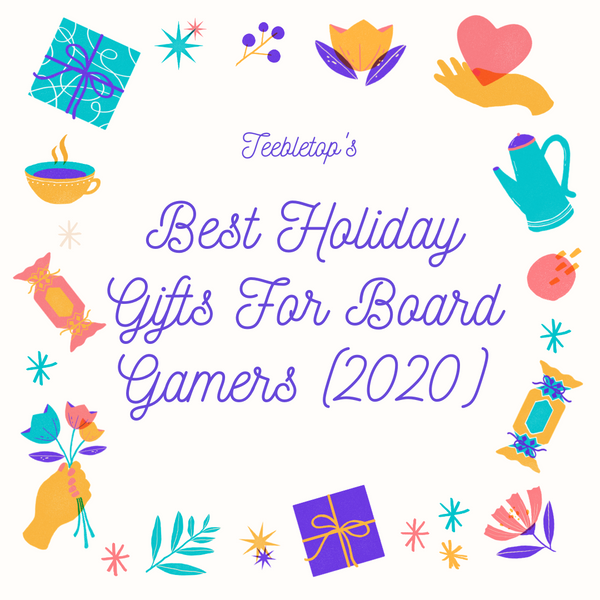 The Best Holiday Gifts for Board Gamers (2020)